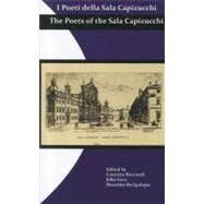 I Poeti della Sala Capizucchi : The Poets of the Sala Capizu..., 9781608010684