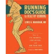 The Running Doc's Guide to Healthy Running: How to Fix Injur..., 9781934030684  