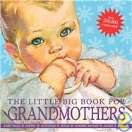The Little Big Book for Grandmothers, revised edition, 9781599620688  