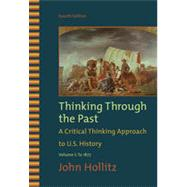 Thinking Through the Past, Volume I, 4th Edition