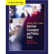 Cengage Advantage Books: American Government and Politics Today, Brief Edition, 2006-2007