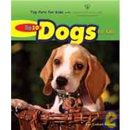 Top 10 Dogs for Kids, 9780766030701  