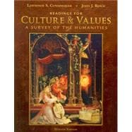 Readings for Cunningham/Reich�s Culture and Values: A Survey of the Humanities, Comprehensive Edition, 7th