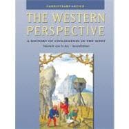 The Western Perspective The Middle Ages to World War I, Volume B: 1300 to 1815 (with InfoTrac)