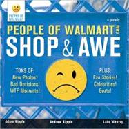 People of Walmart : Shop and Awe,9781402250712