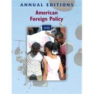 Annual Editions: American Foreign Policy 11/12,9780078050718