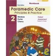 Student Workbook for Paramedic Care Principles & Practice: Volume 2, Patient Assessment