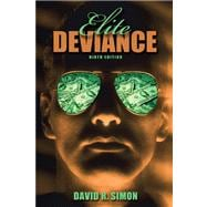 Elite Deviance- (Value Pack w/MySearchLab)