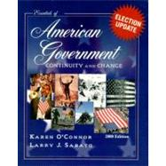 Essentials of American Government : Continuity and Change, 2000 Election Update