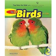Top 10 Birds for Kids, 9780766030725  