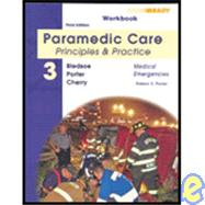 Student Workbook for Paramedic Care Principles & Practice, Volume 3, Medical Emergencies