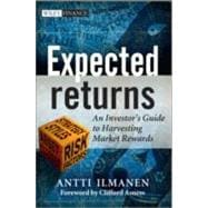 Expected Returns : An Investor's Guide to Harvesting Market ..., 9781119990727  
