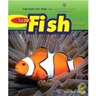 Top 10 Fish for Kids, 9780766030732  