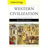 Cengage Advantage Books: Western Civilization Beyond Boundaries, Volume I,9780495900733