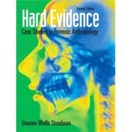 Hard Evidence Case Studies in Forensic Anthropology,9780136050735