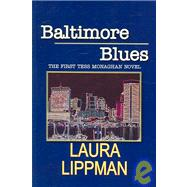 Baltimore Blues: The First Tess Monaghan Novel, 9781596880740