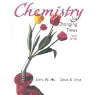 Chemistry for Changing Times And Evaluation Online Package