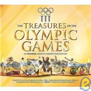Treasures of the Olympic Games : An Official Olympic Museum ..., 9781847320766