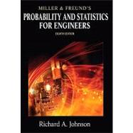 Miller and Freund's Probability and Statistics for Engineers,9780321640772