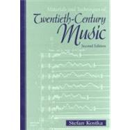 Materials and Techniques of Twentieth-Century Music,9780139240775