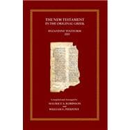 The New Testament in the Original Greek: Byzantine Textform ..., 9780759800779