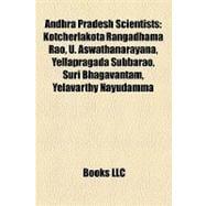Andhra Pradesh Scientists : Kotcherlakota Rangadhama Rao, U. Aswathanarayana, Yellapragada Subbarao, Suri Bhagavantam, Yelavarthy Nayudamma