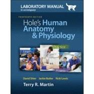 Laboratory Manual for Holes Human Anatomy &amp; Physiology Cat Version