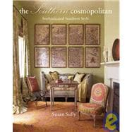 Southern Cosmopolitan : Sophisticated Southern Style, 9780847830787  