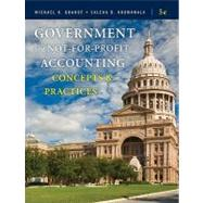 Government and Not-for-Profit Accounting: Concepts and Practices, 5th Edition,9780470390788