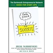 From Idea to Success : The Dartmouth Entrepreneurial Network..., 9780071760799  