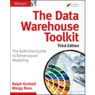 The Data Warehouse Toolkit The Definitive Guide to Dimensional Modeling,9781118530801