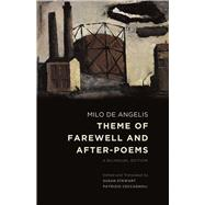 Theme of Farewell and After-Poems : A Bilingual Edition,9780226020808