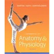 Fundamentals of Anatomy & Physiology Plus Mastering A&P w/ eText Package and A&P Applications Manual,9780321780812