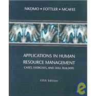 Applications in Human Resource Management : Cases, Exercises and Skill Builders,9780324200812