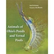 Animals of Ohio's Ponds and Vernal Pools, 9781606350812