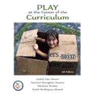 Play at the Center of the Curriculum,9780131720824