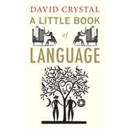 A Little Book of Language, 9780300170825