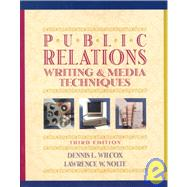 Public Relations Writing and Media Techniques,9780673980830