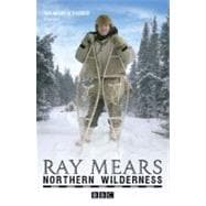 Northern Wilderness : Bushcraft of the Far North, 9780340980835  