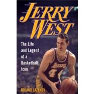 Jerry West : The Life and Legend of a Basketball Icon,9780345510839