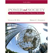 Power And Society With InfoTrac: An Introduction To The Social Sciences