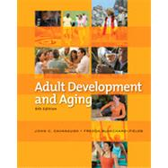 Adult Development and Aging, 6th Edition