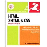 HTML, XHTML, and CSS, Sixth Edition Visual QuickStart Guide