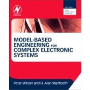 Model-Based Engineering for Complex Electronic Systems,9780123850850