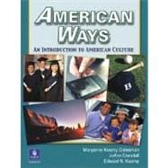 American Ways : An Introduction to American Culture,9780131500860