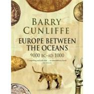 Europe Between the Oceans : 9000 Bc-Ad 1000, 9780300170863  