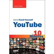 Sams Teach Yourself Youtube in 10 Minutes,9780672330865