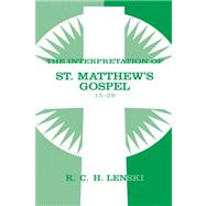 The Interpretation of St Matthew's Gospel 15-28, 9780806680866  