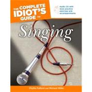 The Complete Idiot's Guide to Singing, 9781592570867