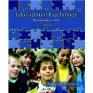 Educational Psychology : Developing Learners